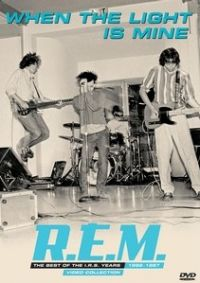 Cover R.E.M. - When The Light Is Mine - The Best Of The I.R.S. Years 1982-1987 ... And I Feel Fine ...  [DVD]